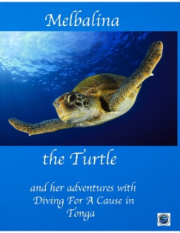 #2 Melbalina the Turtle in Tonga with Diving For A Cause